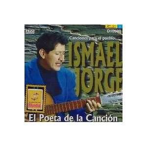 El Poeta De La Cancion: ISMAEL JORGE: Music