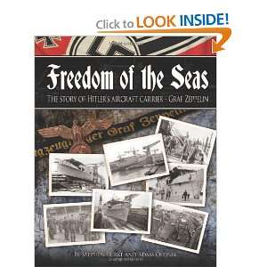 Freedom of the Seas The Story of Hitlers Aircraft Carrier   Graf