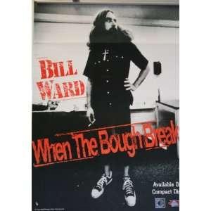 Bill Ward When the Bough Breaks Cd Released Poster 18x25