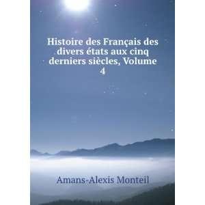Par Linstitut, Volume 4 (French Edition) Amans Alexis Monteil Books