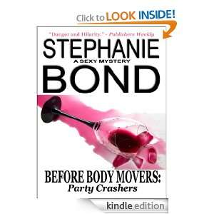 BEFORE BODY MOVERS: Party Crashers (prequel to the Body Movers series