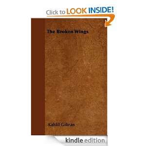 The Broken Wings: Kahlil Gibran:  Kindle Store