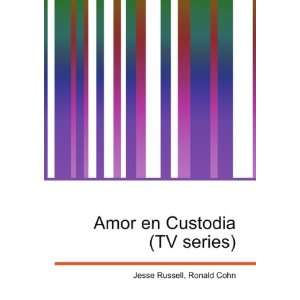 Amor en Custodia (TV series): Ronald Cohn Jesse Russell: