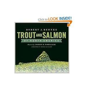 Trout and Salmon of North America Robert J. Behnke