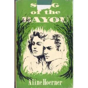 Song of the Bayou Aline Hoerner Books
