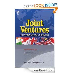 JOINT VENTURES IN INTERNATIONAL BUSINESS Manjula Guru, M B Rao