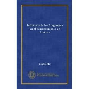 en el descubrimiento de América (Spanish Edition) Miguel Mir Books