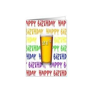 21st Birthday Beers To You Happy Birthday Card: Toys