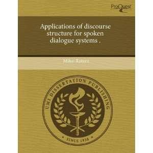 for spoken dialogue systems . (9781243601407): Mihai Rotaru: Books