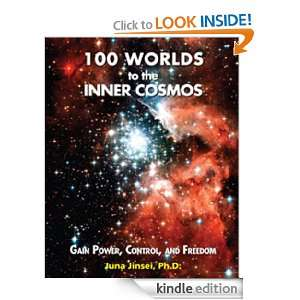 100 Worlds to the Inner Cosmos Juna Jinsei  Kindle Store