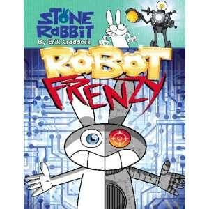 Stone Rabbit #8 Robot Frenzy (9780375869136) Erik