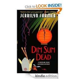 Dim Sum Dead (Madeline Bean Mysteries): Jerrilyn Farmer: