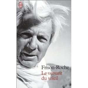 Le Versant du soleil (9782290308851): Roger Frison Roche