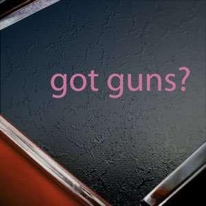 Got Guns? Pink Decal Gun Rifle Shotgun Window Pink Sticker