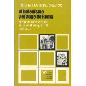 Historia Universal El Helenismo y El Auge de Roma 6 El