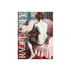 Raoul Dufy Last of the Fauves David F. Curator Setford