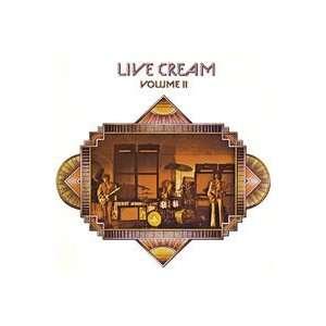Live Cream Volume II Cream, Eric Clapton, Jack Bruce