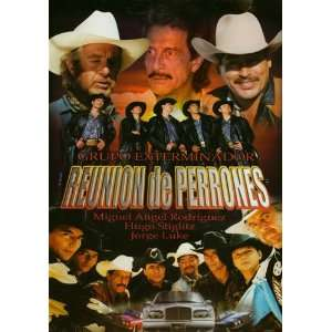 Reunion De Perrones Jorge Luke, Miguel Angel Rodriguez Movies & TV