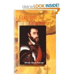 El Secreto Del Emperador (Spanish Edition) (9788495282903