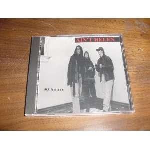 Audio Music CD Compact Disc of AINT HELEN 30 Hours Album