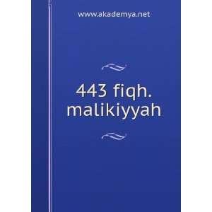 443 fiqh.malikiyyah www.akademya.net Books
