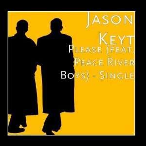 Please (feat. Peace River Boys)   Single Jason Keyt
