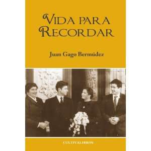 Vida para recordar (Spanish Edition) (9788499236162) Juan