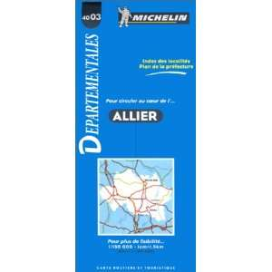 Michelin Allier, France Map No. 4003 (Michelin Maps