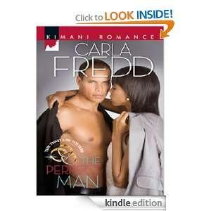 Perfect Man (Kimani Romance) Carla Fredd  Kindle Store