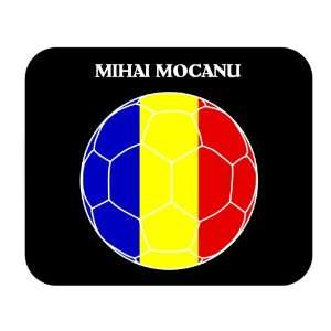 Mihai Mocanu (Romania) Soccer Mouse Pad: Everything Else