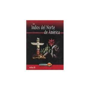 America / North American Indian Life (Grandes Civilizaciones / Great