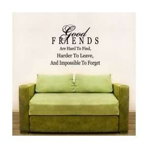Good Friends Are Hard To Find Wall Art Decal