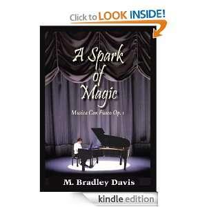 Spark of Magic Musica Con Fuoco Op. 1 M. Bradley Davis