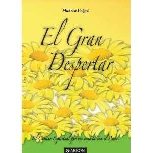 El Gran Despertar (9780975432754) Muneca Geigel Books