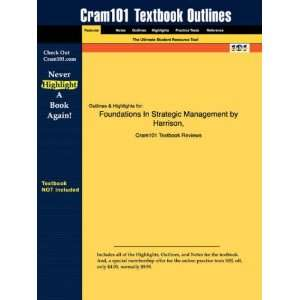 Studyguide for Foundations In Strategic Management by Harrison & St