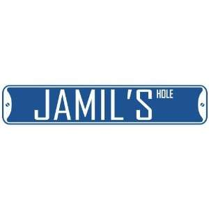 JAMIL HOLE  STREET SIGN: Home Improvement