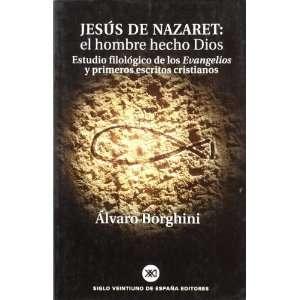 los Evangelios y primeros escritos cristianos (Spanish Edition