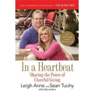 , Leigh Anne (Author) Feb 01 11[ Paperback ]: Leigh Anne Tuohy: Books