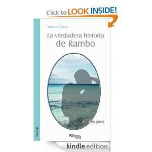La verdadera historia de Rambo. Primera parte (Spanish Edition) Adams