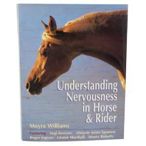 Understanding Nervousness in Horse & Rider by Moyra Williams   Book