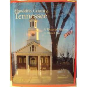 Hawkins County, Tennessee A Pictorial History