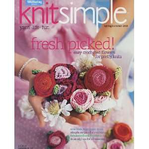 Knit Simple Spring/Summer 2006 Arts, Crafts & Sewing