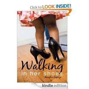 Walking In Her Shoes Marylou Depeiza  Kindle Store