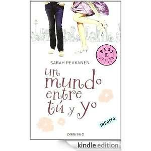 Un mundo entre tú y yo (Bestseller (debolsillo)) (Spanish Edition