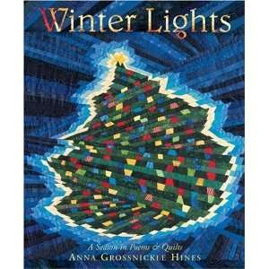 Winter Lights: A Season in Poems & Quilts: Undefined
