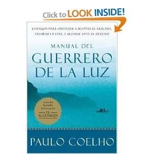 Manual Do Guerreiro Da Luz: PAULO COELHO: Books