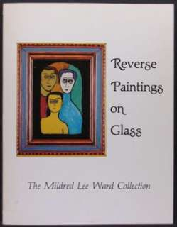 ANTIQUE REVERSE PAINTING ON GLASS  MILDRED LEE WARD COLLECTION