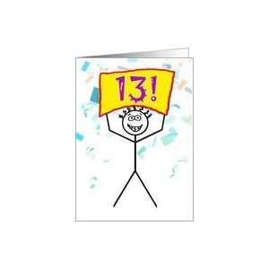 Happy 13th Birthday Stick Figure Holding Sign Card Toys & Games