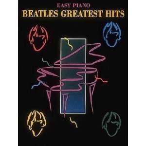 Beatles Greatest Hits Easy Piano Not Available (NA