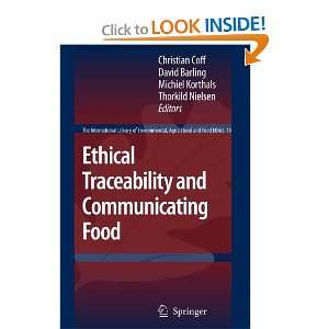 Ethical Traceability and Communicating Food (The International Library